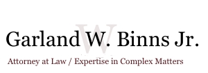 Garland W. Binns Jr. - Attorney at Law for Financial Institutions / Government Lending Program Expert